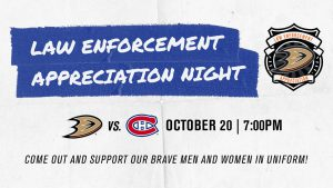 Anaheim Ducks - Law Enforcement Appreciation