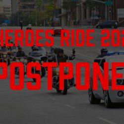 Heroes Motorcycle Ride Postponed