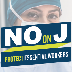 NO on Measure J: Protect Essential Workers